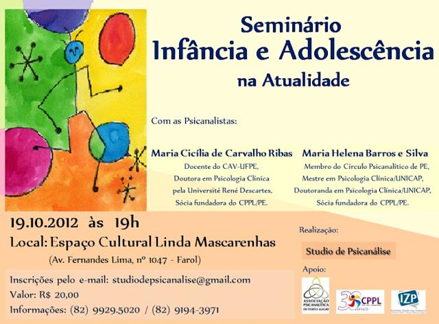 """Seminário do Studio de Psicanálise: """"Infância e Adolescência na atualidade"""" (2012)"""